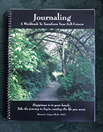 Journaling: A Workshop to Transform Your Self-Esteem by Dianna L. Grayer