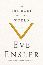 In the Body of the World by Eve Ensler bookcover