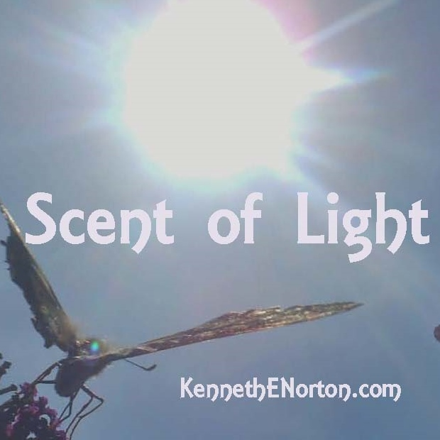Scent of Light at www.kennethenorton.com